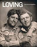 Loving. Una historia fotográfica: Edición en español (ILUSTRADO)