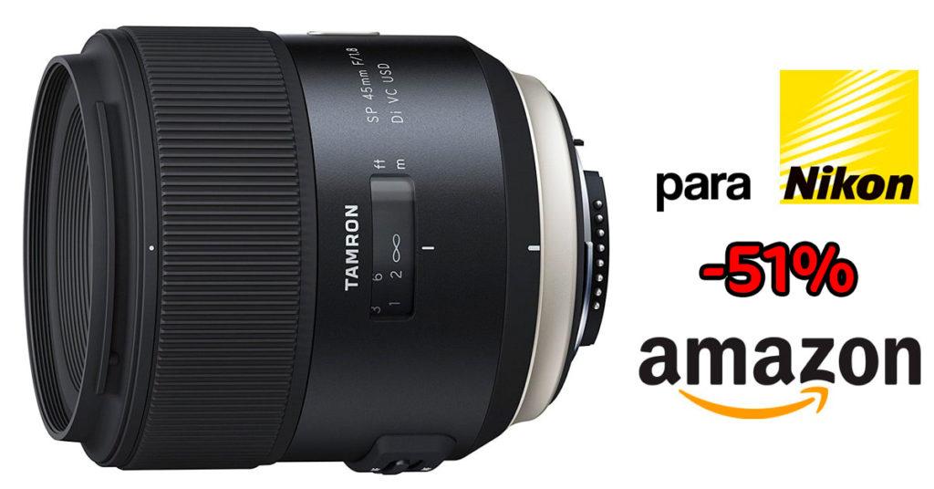 Tamron 45mm f/1.8 para Nikon, en oferta.